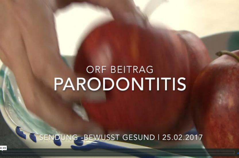 ORF Beitrag – Bewusst Gesund – Parodontitis Aufklärung